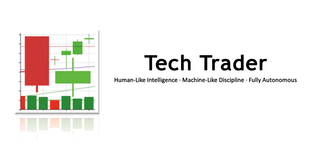 Tech Trader: Fully Autonomous Trading with No Human Intervention